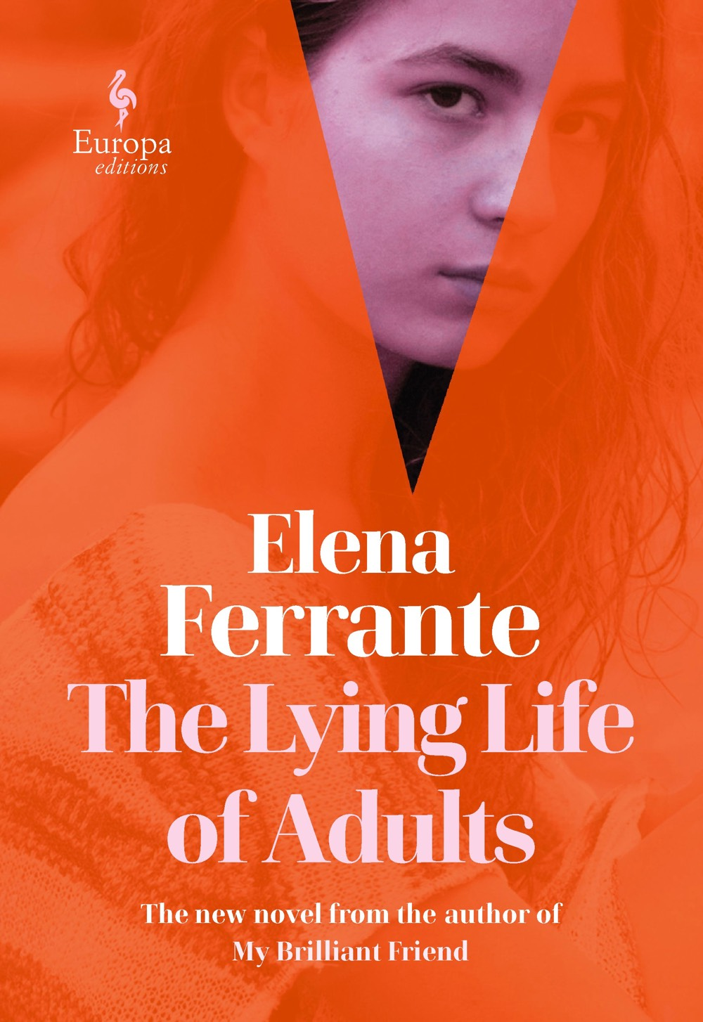 Elena Ferrante's The Lying Life of Adults